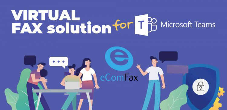 Fax, the missing link in Microsoft Teams?