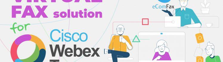 Cisco Webex Teams: Send and Receive Faxes with eComfax